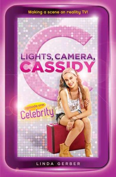 Episode One: Celebrity (Lights, Camera, Cassidy)