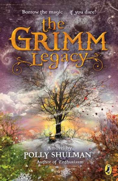 The Grimm Legacy (Bk. 1)