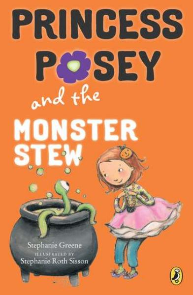 Princess Posey and the Monster Stew (Bk. 4)