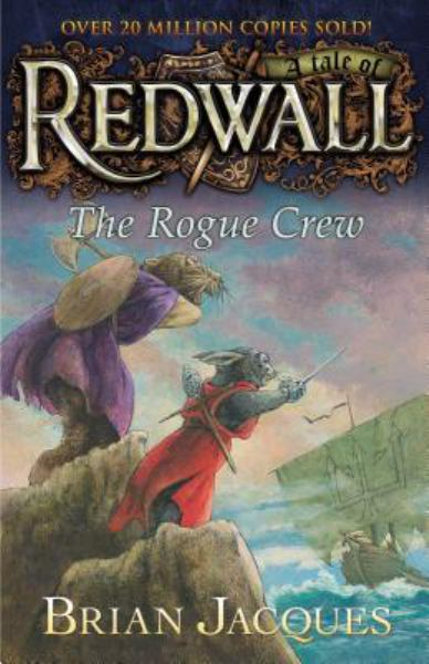 The Rogue Crew (A Tale of Redwall)