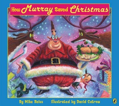 How Murray Saved Christmas