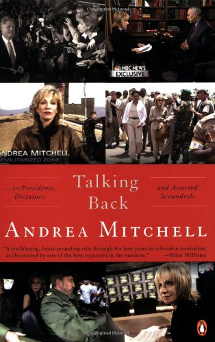 Talking Back: To Presidents, Dictators, and Assorted Scoundrels