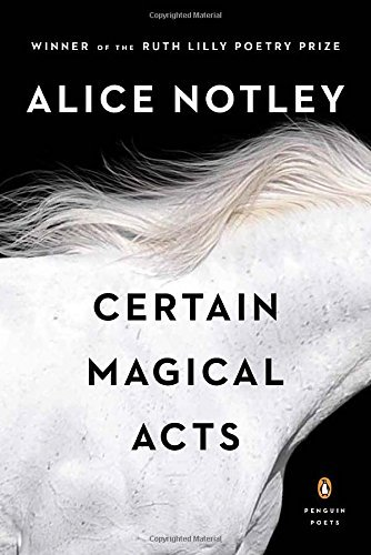 Certain Magical Acts (Penguin Poets)