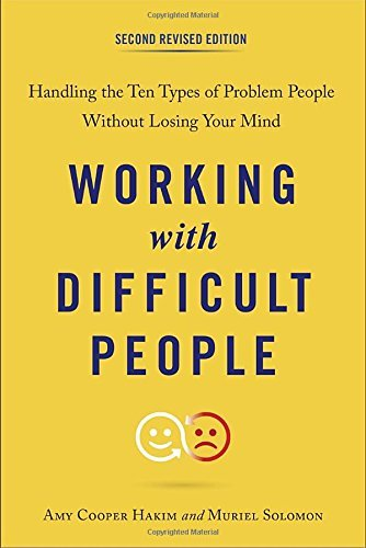 Working with Difficult People (Second Revised Edition)