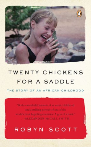 Twenty Chickens for a Saddle: The Story of an African Childhood