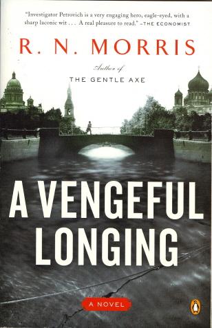 A Vengeful Longing: A Novel