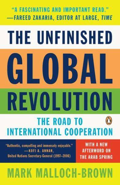 The Unfinished Global Revolution