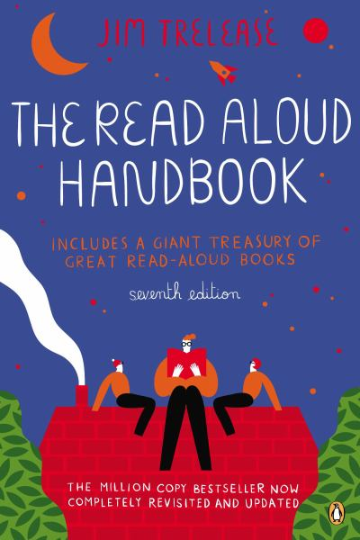 The Read-Aloud Handbook (7th Edition)