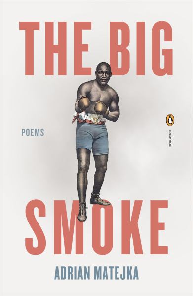 The Big Smoke (Penguin Poets)