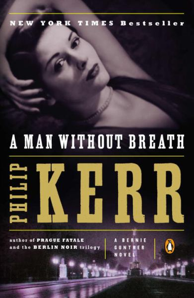 A Man Without Breath (Bernie Gunther)