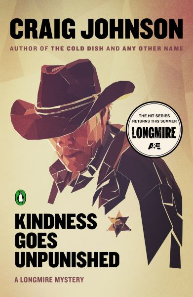 Kindness Goes Unpunished (Longmire Mysteries)