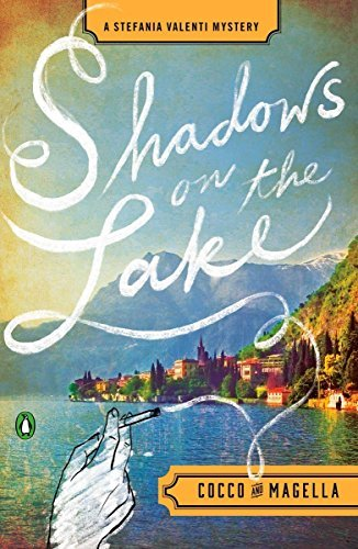 Shadows on the Lake (Stefania Valenti Mystery)