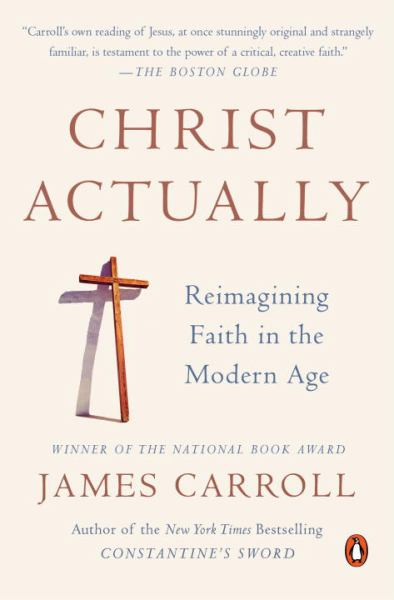 Christ Actually: Reimagining Faith in the Modern Age