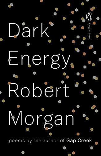 Dark Energy: Poems (Penguin Poets)