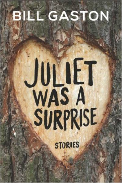 Juliet Was a Surprise: Stories