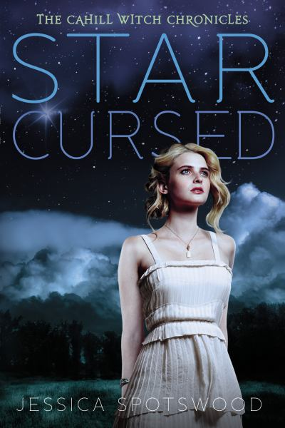 Star Cursed (The Cahill Witch Chronicles, Bk 2)
