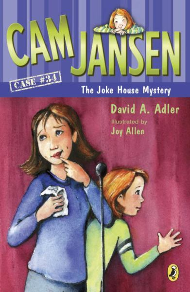 Cam Jansen and the Joke House Mystery (Case 34)