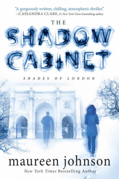 The Shadow Cabinet (The Shades of London)