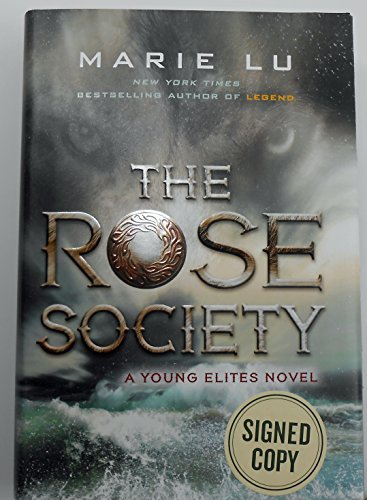 The Rose Society: A Young Elites Novel
