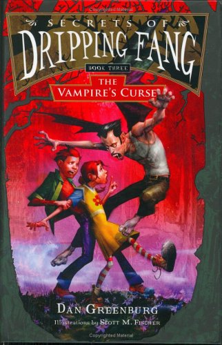 The Vampire`s Curse (Secrets Of Dripping Fang, Bk #3)