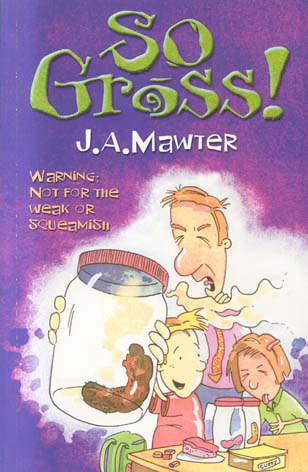 So Gross! (Bk. 1)