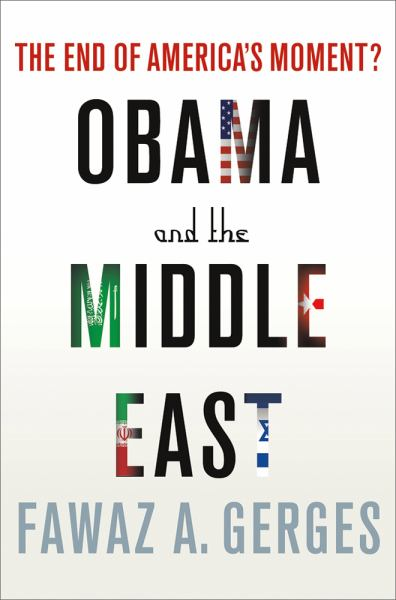 Obama and the Middle East: The End of America's Moment?