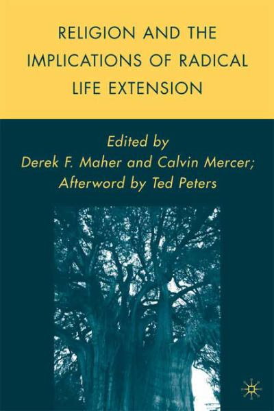 Religion and the Implications of Radical Life Extension