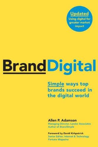 BrandDigital: Simple Ways Top Brands Succeed in the Digital World (Updated)