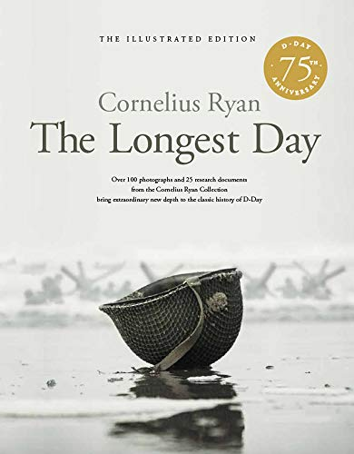 The Longest Day (D-Day 75th Aniversary Illustrated Edition)