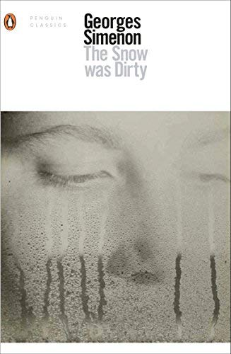 The Snow Was Dirty (Penguin Classics)