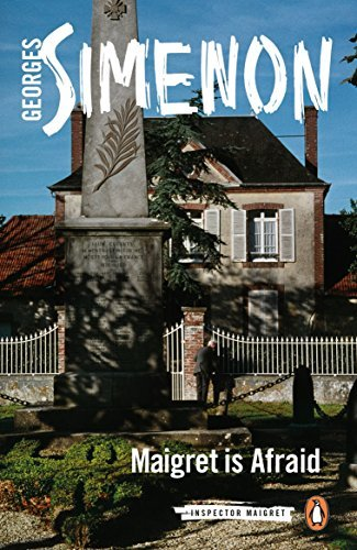 Maigret Is Afraid (Inspector Maigret, Bk. 42)