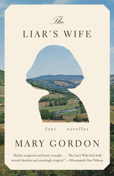 The Liar's Wife: Four Novellas