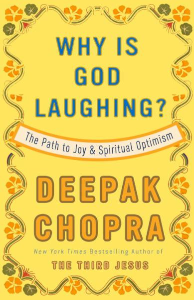 Why Is God Laughing?: The Path to Joy and Spiritual Optimism