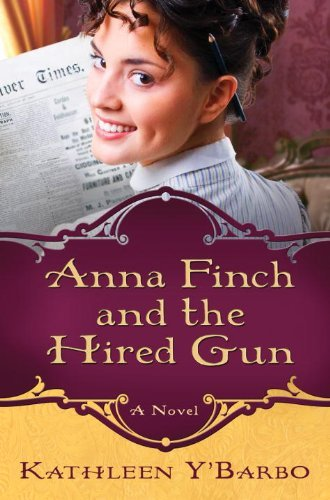 Anna Finch and the Hired Gun: A Novel