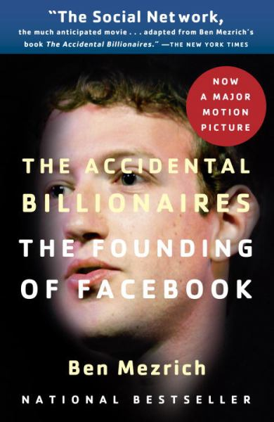 The Accidental Billionaires: The Founding of Facebook