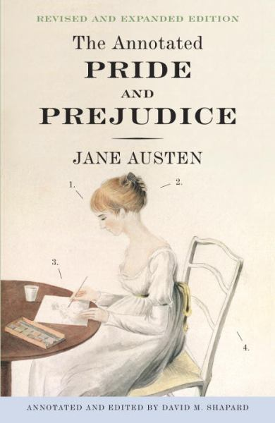 The Annotated Pride and Prejudice (Revised)