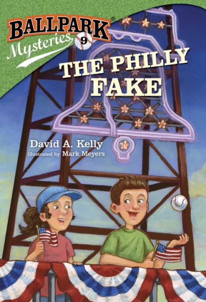 The Philly Fake (Ballpark Mysteries, Bk.9)