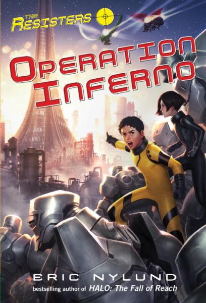 Operation Inferno (The Resisters, Bk. 4)