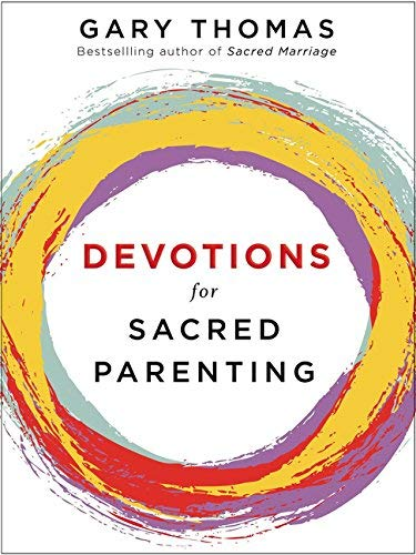 Devotions for Sacred Parenting