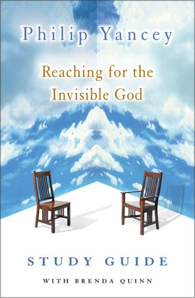 Reaching for the Invisible God (Study Guide)