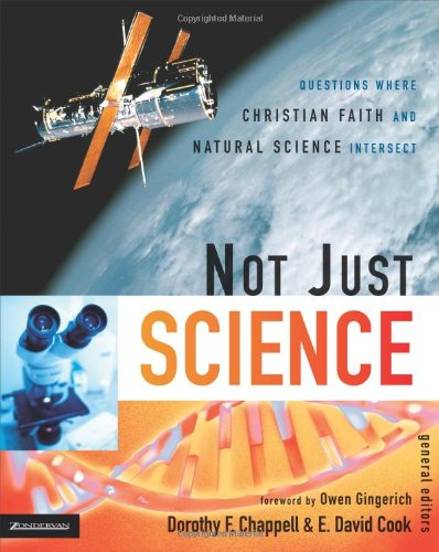 Not Just Science: Questions Where Christian Faith and Natural Science Intersect