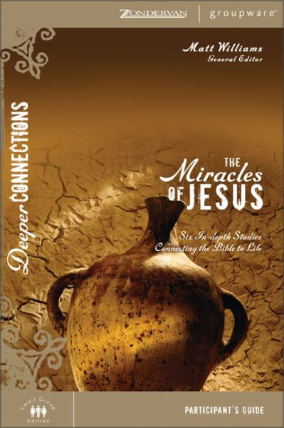 The Miracles of Jesus (Participant's Guide)