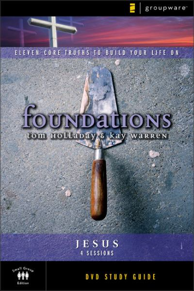 Foundations: Jesus