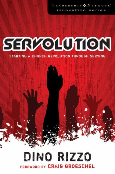 Servolution: Starting a Church Revolution Through Serving