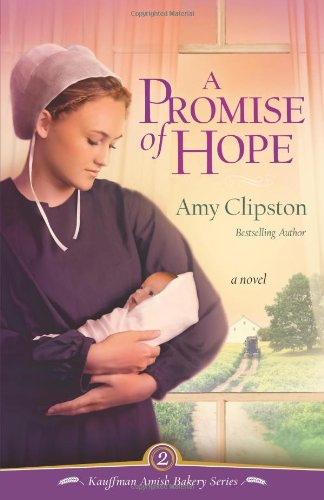 A Promise of Hope (Kauffman Amish Bakery Series, Bk. 2)