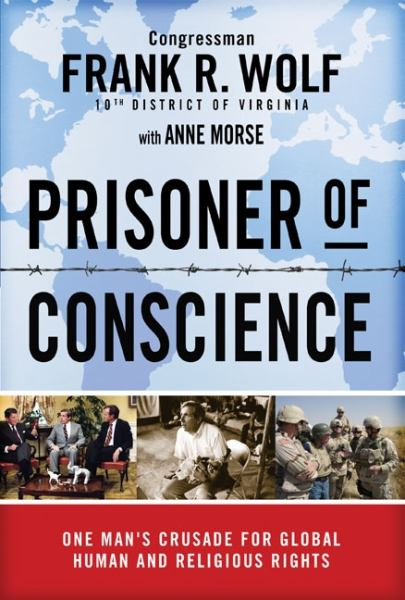 Prisoner of Conscience:One Man's Crusade for Global Human and Religious Rights