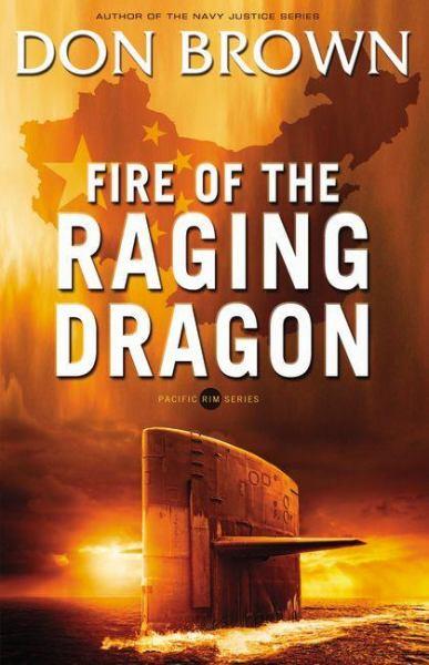 Fire of the Raging Dragon (Pacific Rim, Bk. 2)