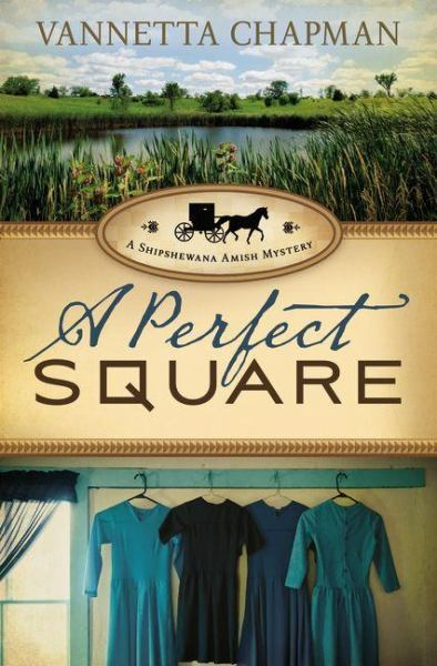 A Perfect Square (Shipshewana Amish Mystery)