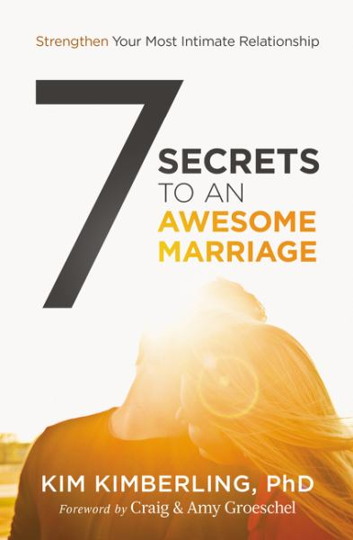 7 Secrets to an Awesome Marriage