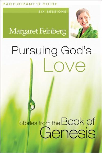 Pursuing God's Love  (Participant's Guide)